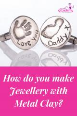 How do you make Jewellery with Metal Clay