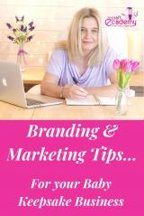 Branding & Marketing Tips for your Baby Casting Business & Keepsake Business