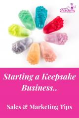 How to Develop a Marketing Plan for your Baby Casting and Keepsake Business