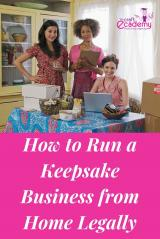 How to Run a Keepsake Business from Home Legally