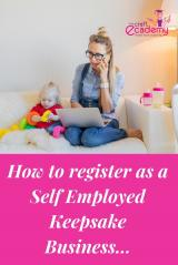 How to set up as a Self Employed Keepsake Business