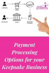 Payment Processing Systems for your Keepsake Business