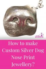 How to make Custom Silver Dog Nose Print Jewellery?