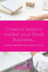 What is the best way to market my Creative Small Business?