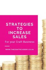 Strategies to Increase Sales for your Craft Business